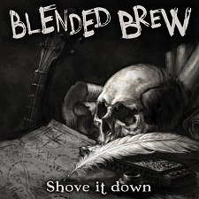 BLENDED BREW - Shove It Down cover