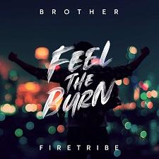 Brother Firetribe - Feel The Burn cover