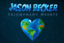 JASON BECKER «Triumphant Hearts» (Mascot Records, 2018)