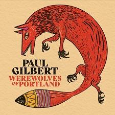 PAUL GILBERT - Werewolves of Portland COVER