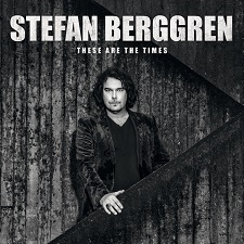 STEFAN BERGGREN - These Are The Times_cover